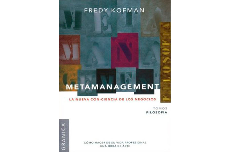 Libro Metamanagement Fredy Kofman